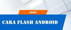 Cara-Flash-Android