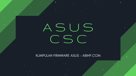 Download CSC Firmware Asus ZC451CG