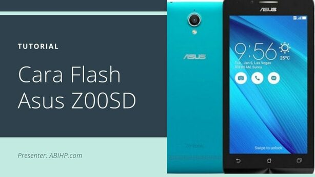 Cara Flash Asus Z00SD
